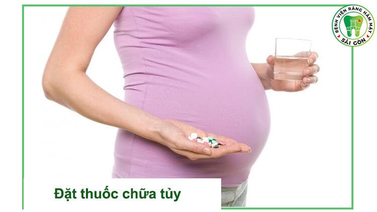 đặt thuốc chữa tủy khi mang thai