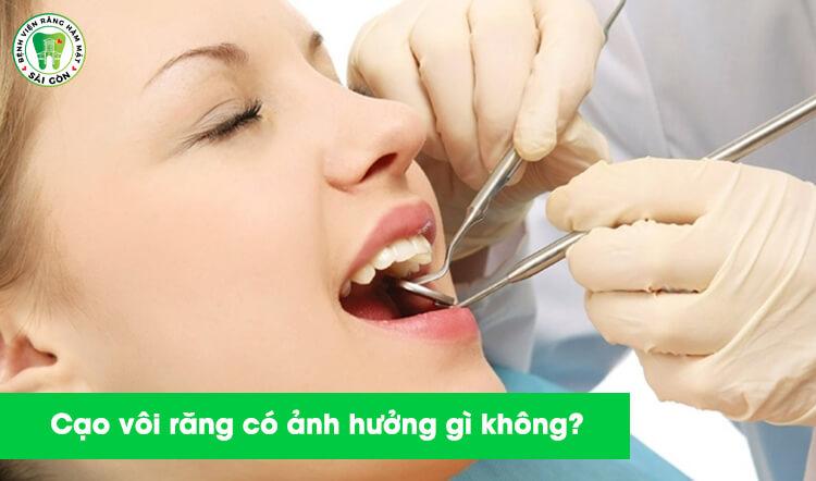 cạo vôi răng có ảnh hưởng gì không